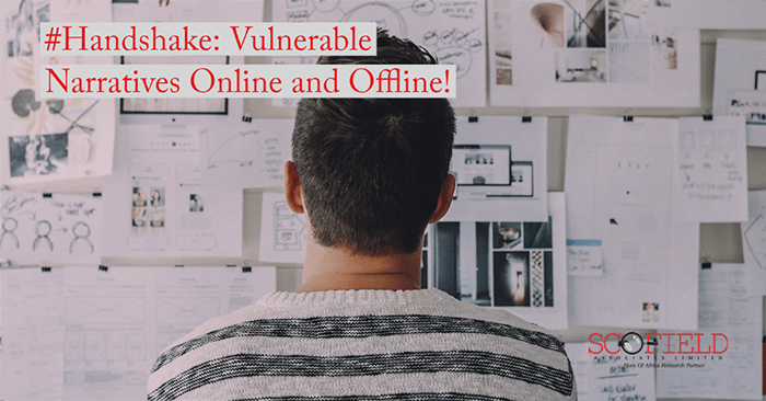 Upcoming Study: #Handshake; the vulnerable narratives online and offline!